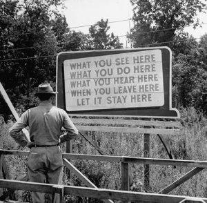 World War II-era billboard at the Oak Ridge Facility, part of the Manhattan Project. (Photo: Life)